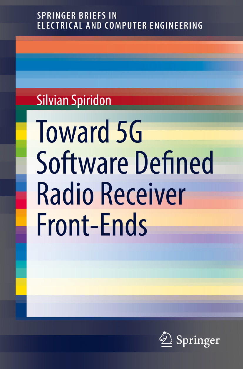 Spiridon, Silvian - Toward 5G Software Defined Radio Receiver Front-Ends, ebook