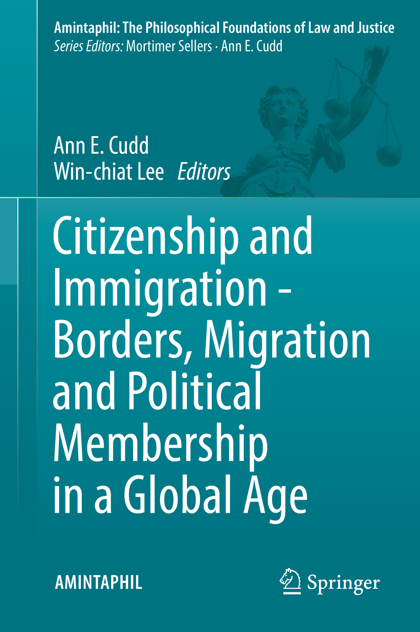 Cudd, Ann E. - Citizenship and Immigration - Borders, Migration and Political Membership in a Global Age, ebook