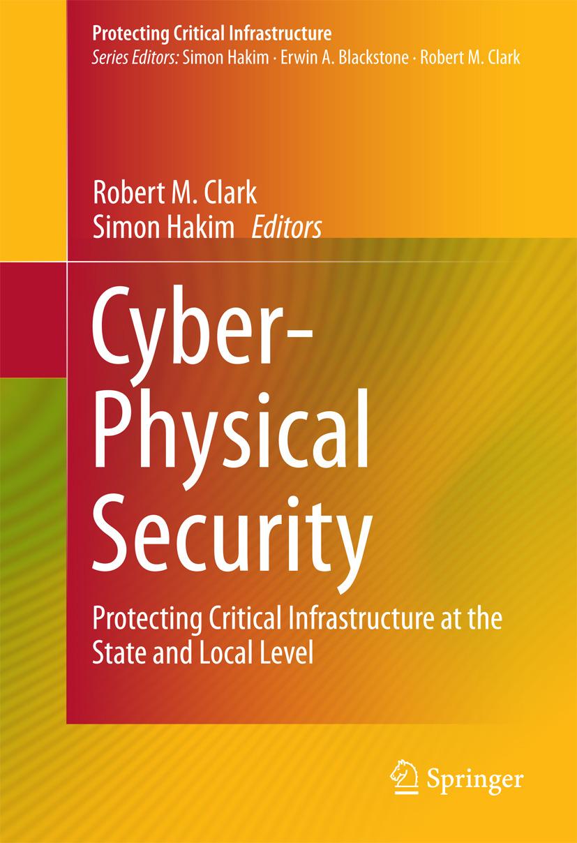 Clark, Robert M. - Cyber-Physical Security, ebook