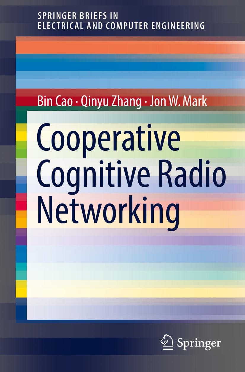 Cao, Bin - Cooperative Cognitive Radio Networking, ebook