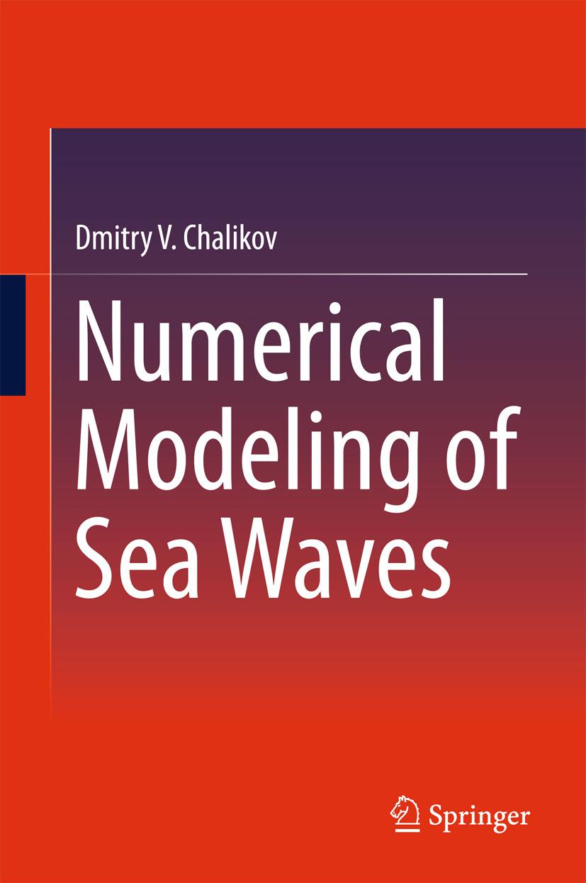 Chalikov, Dmitry V. - Numerical Modeling of Sea Waves, ebook