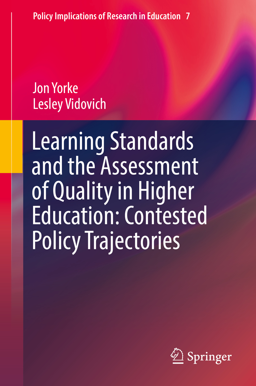 Vidovich, Lesley - Learning Standards and the Assessment of Quality in Higher Education: Contested Policy Trajectories, ebook