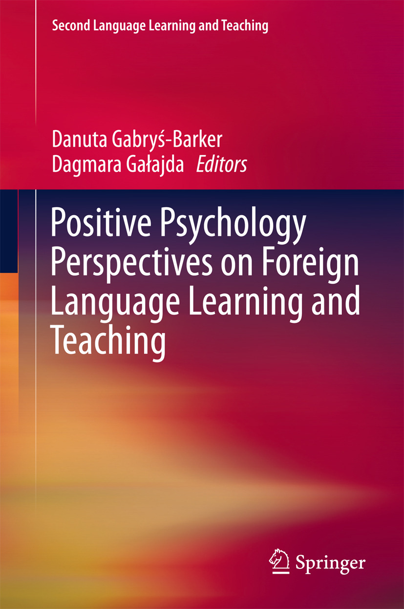Gabryś-Barker, Danuta - Positive Psychology Perspectives on Foreign Language Learning and Teaching, ebook