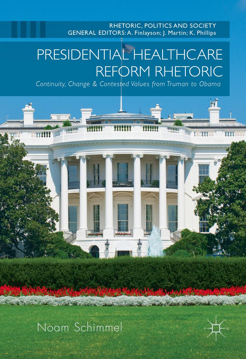 Schimmel, Noam - Presidential Healthcare Reform Rhetoric, ebook