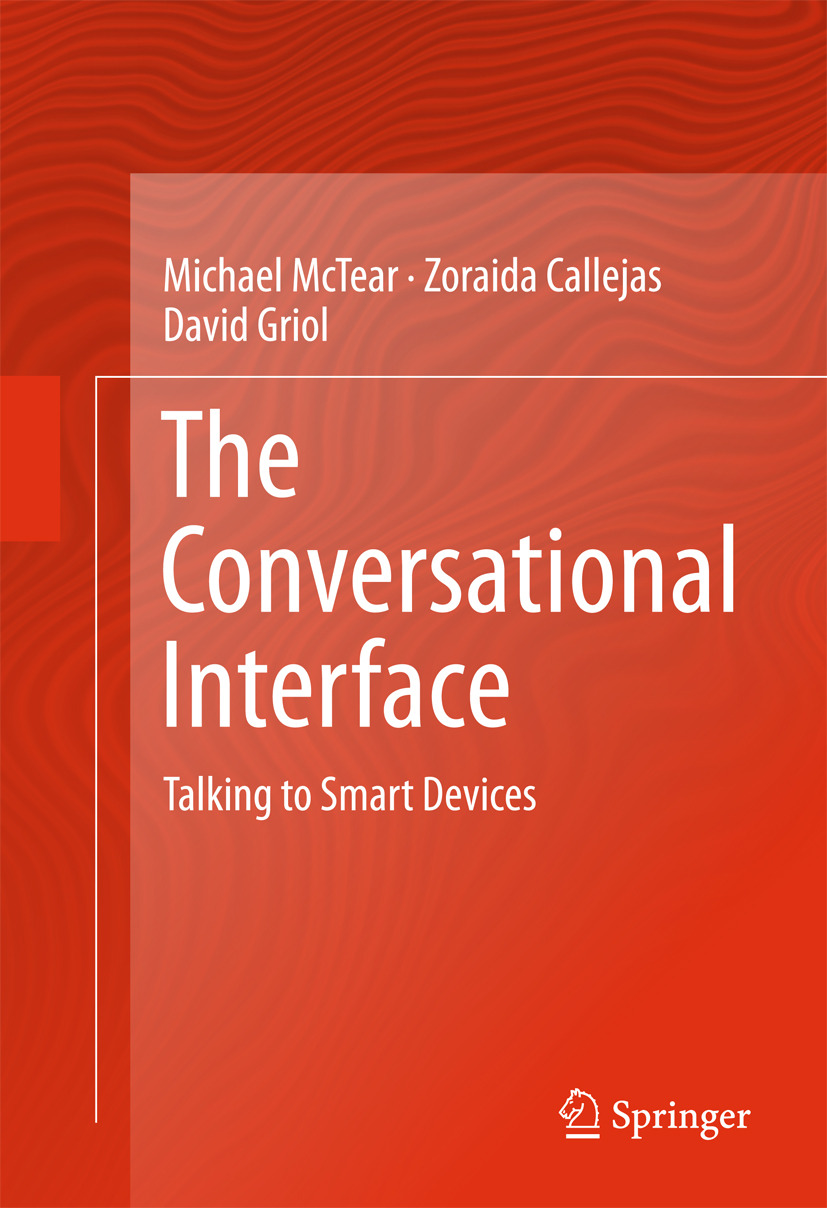 Callejas, Zoraida - The Conversational Interface, ebook
