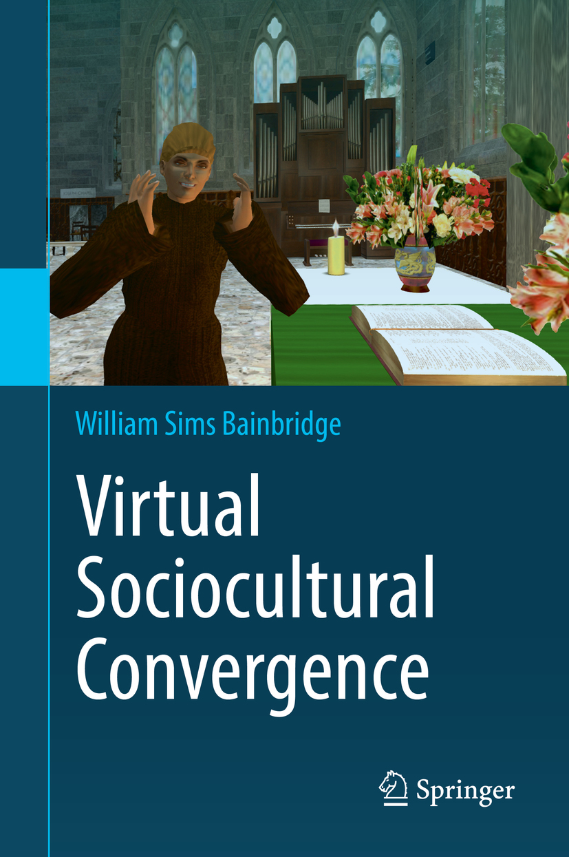 Bainbridge, William Sims - Virtual Sociocultural Convergence, ebook