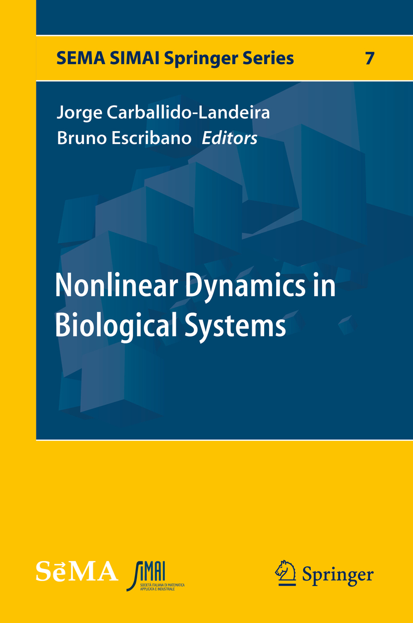 Carballido-Landeira, Jorge - Nonlinear Dynamics in Biological Systems, ebook