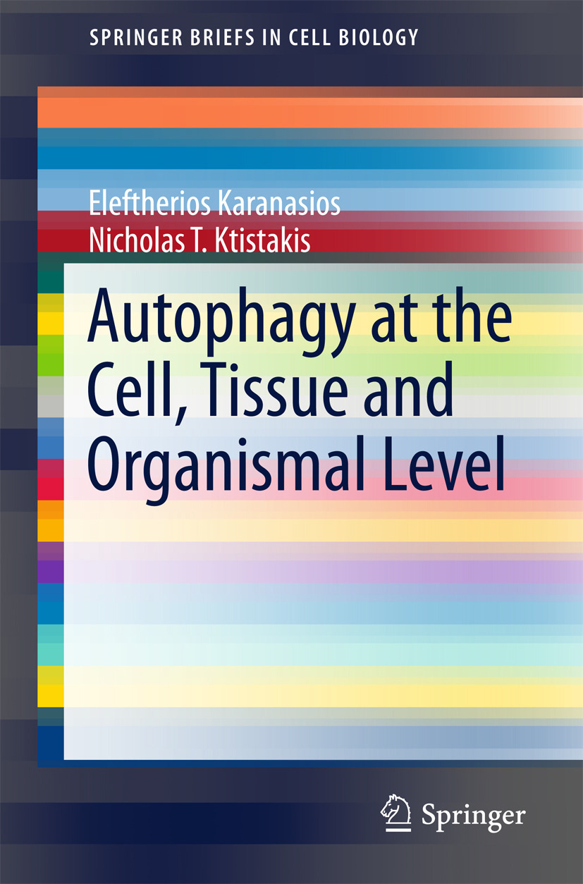 Karanasios, Eleftherios - Autophagy at the Cell, Tissue and Organismal Level, ebook