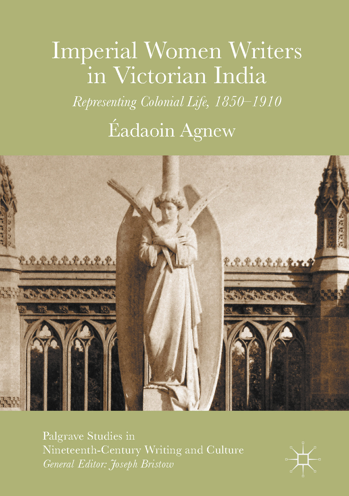 Agnew, Éadaoin - Imperial Women Writers in Victorian India, ebook