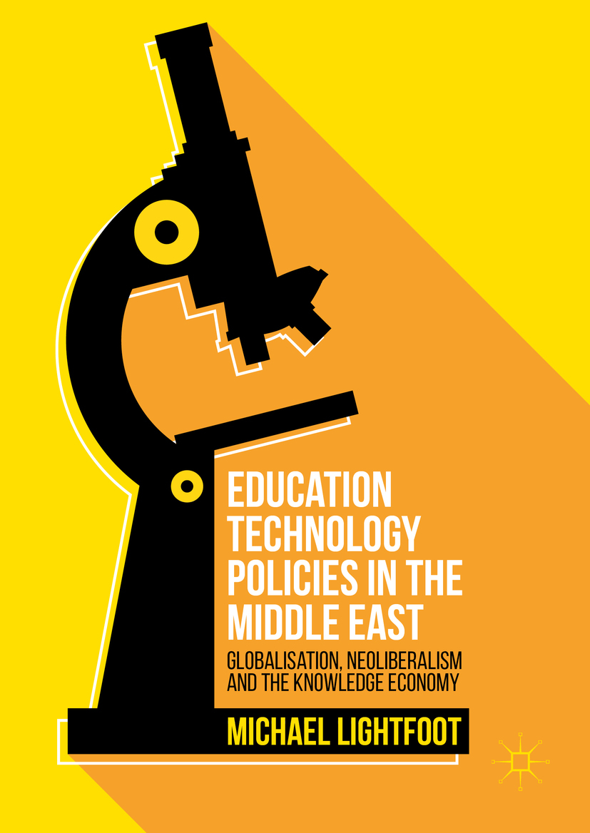 Lightfoot, Michael - Education Technology Policies in the Middle East, ebook