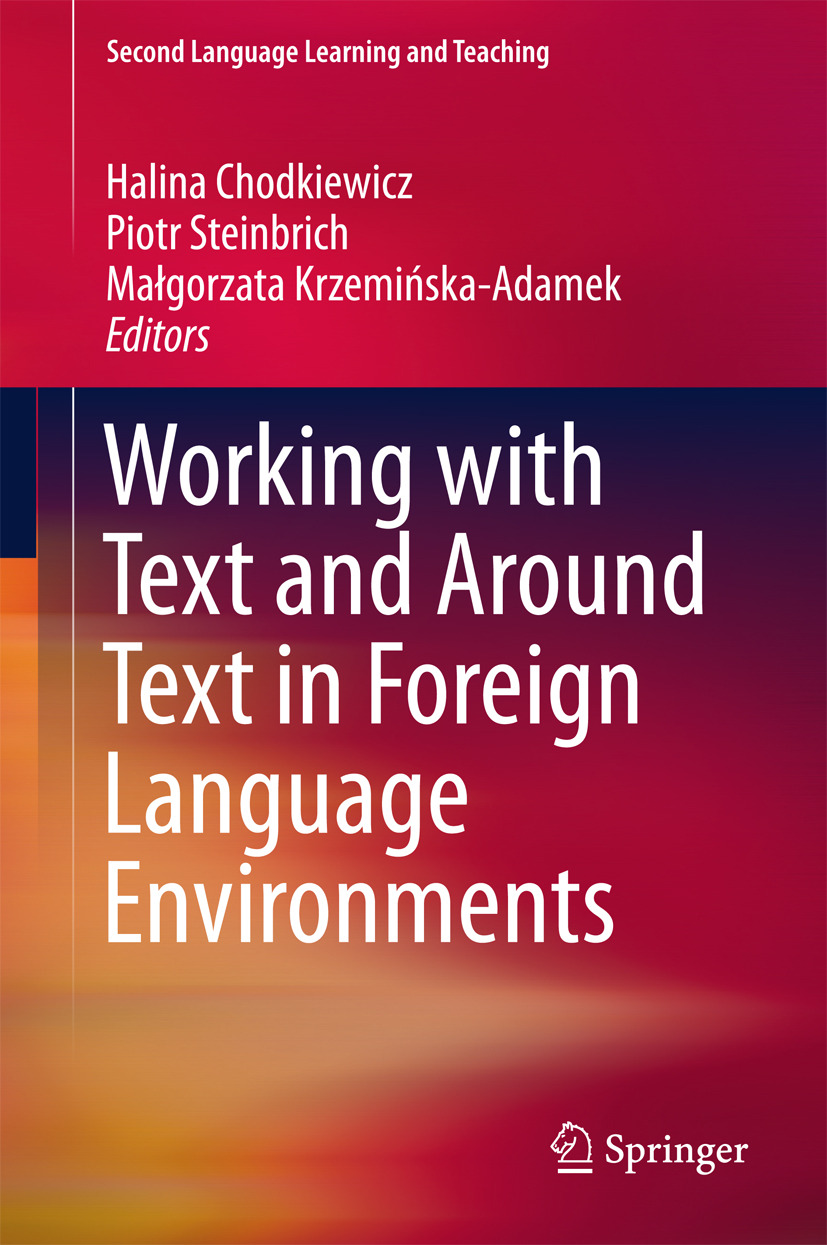 Chodkiewicz, Halina - Working with Text and Around Text in Foreign Language Environments, ebook