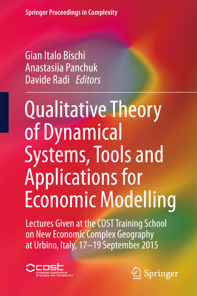 Bischi, Gian Italo - Qualitative Theory of Dynamical Systems, Tools and Applications for Economic Modelling, ebook