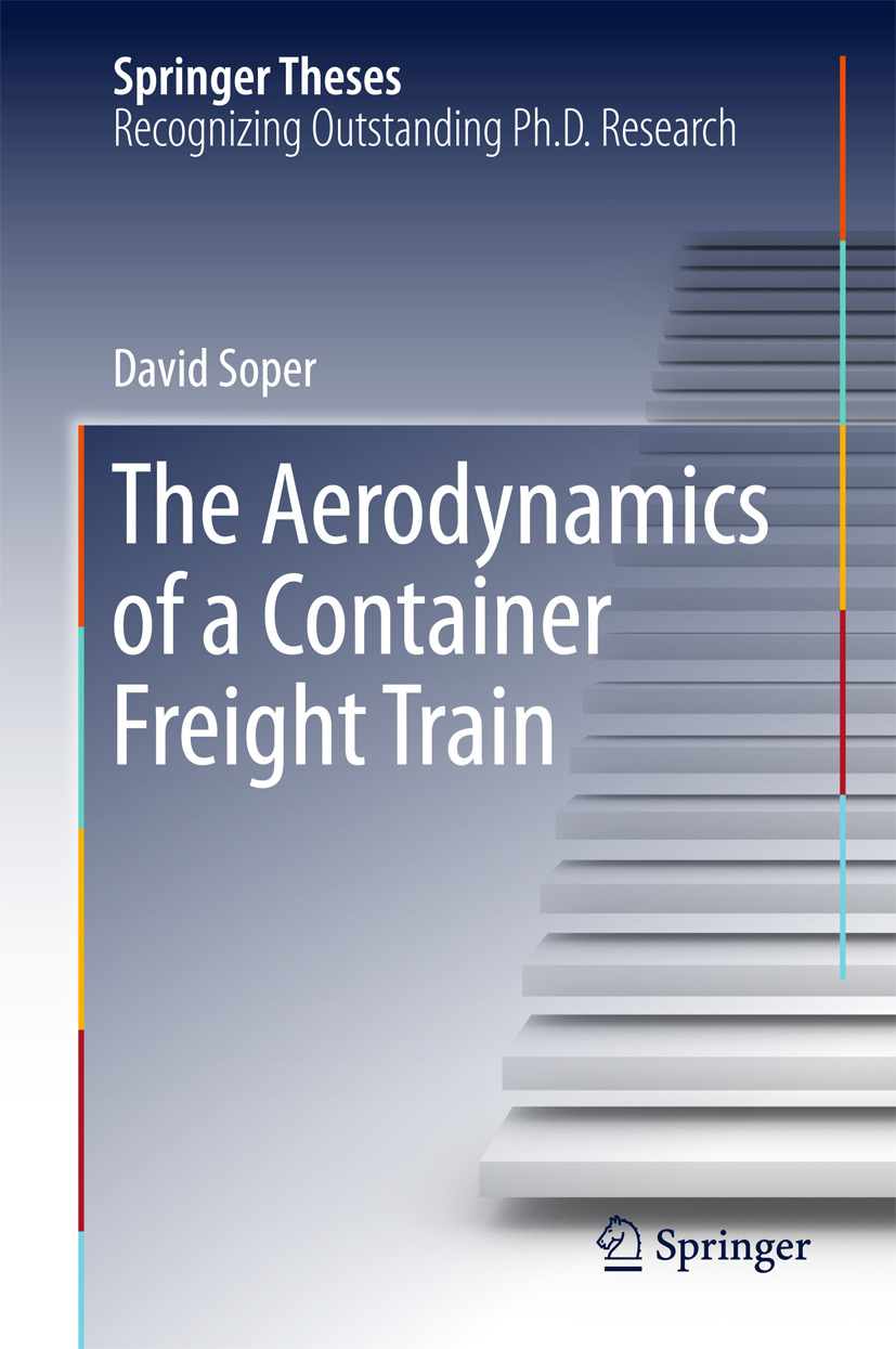 Soper, David - The Aerodynamics of a Container Freight Train, e-kirja