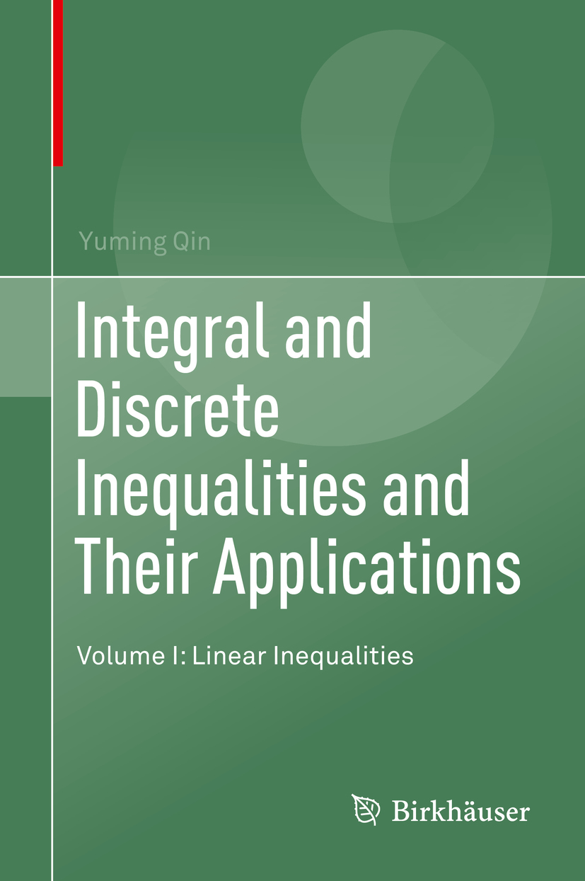 Qin, Yuming - Integral and Discrete Inequalities and Their Applications, ebook