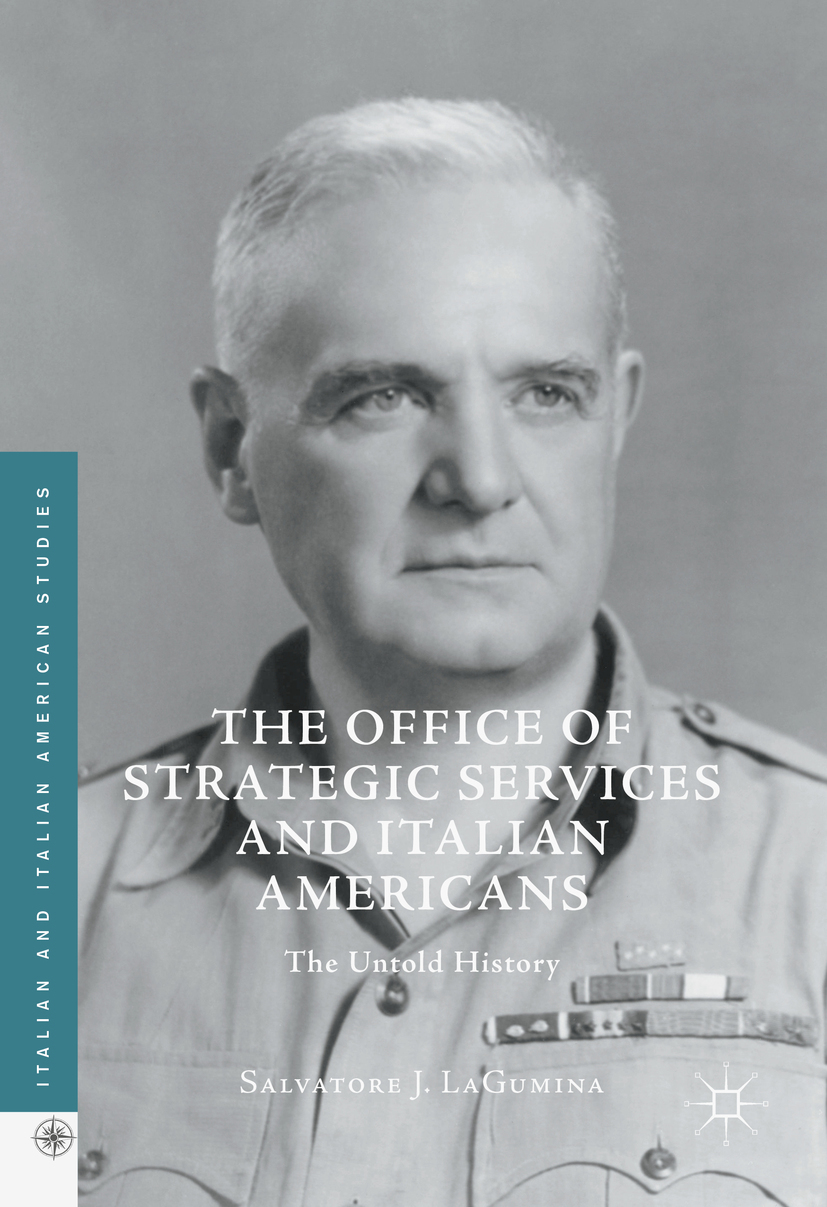 LaGumina, Salvatore J. - The Office of Strategic Services and Italian Americans, ebook