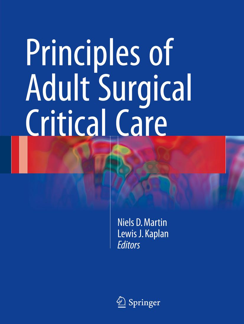 Kaplan, Lewis J. - Principles of Adult Surgical Critical Care, ebook