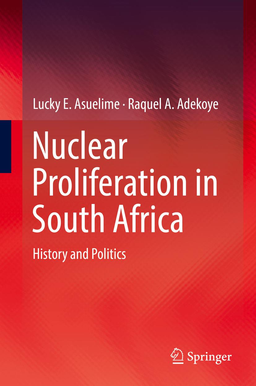 Adekoye, Raquel A. - Nuclear Proliferation in South Africa, ebook