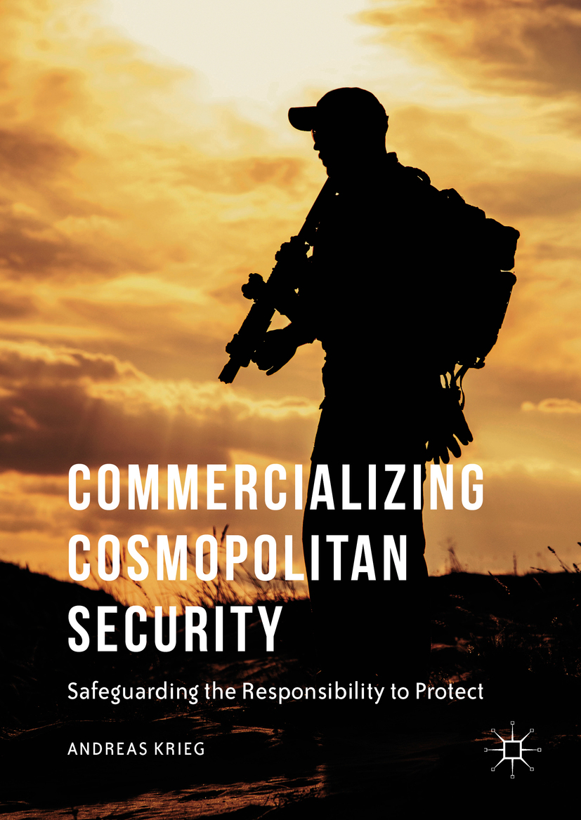 Krieg, Andreas - Commercializing Cosmopolitan Security, ebook