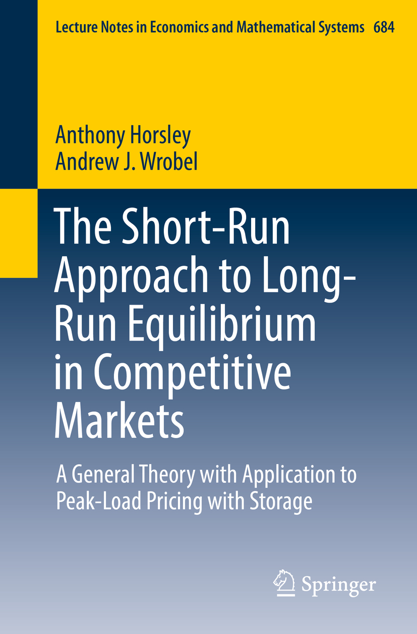 Horsley, Anthony - The Short-Run Approach to Long-Run Equilibrium in Competitive Markets, ebook