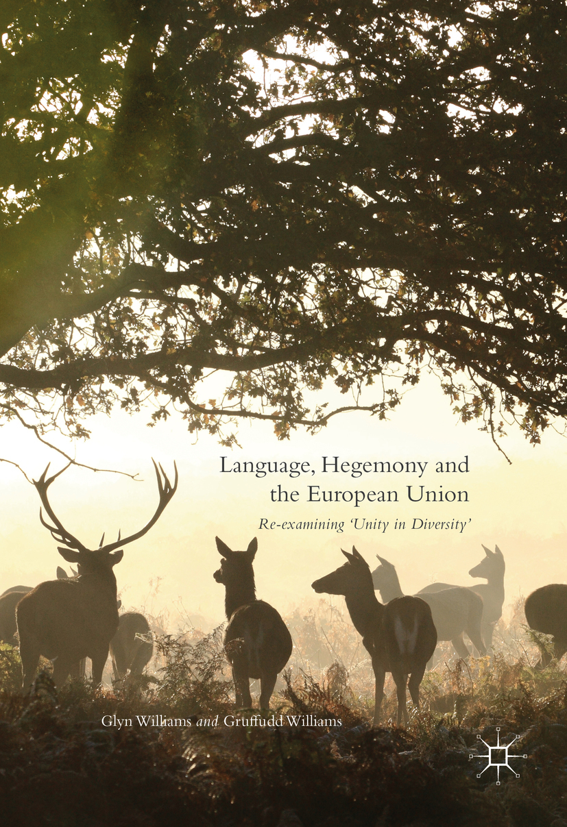 Williams, Glyn - Language, Hegemony and the European Union, ebook