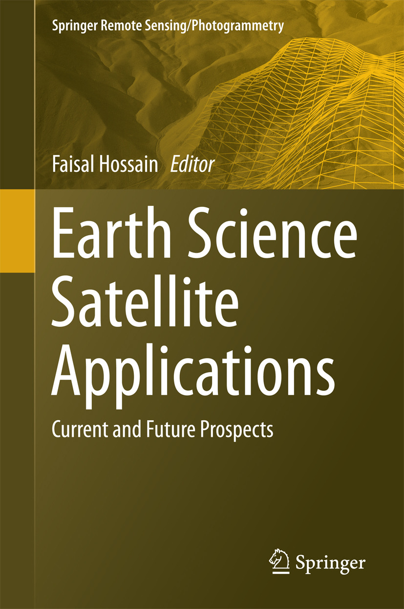 Hossain, Faisal - Earth Science Satellite Applications, ebook