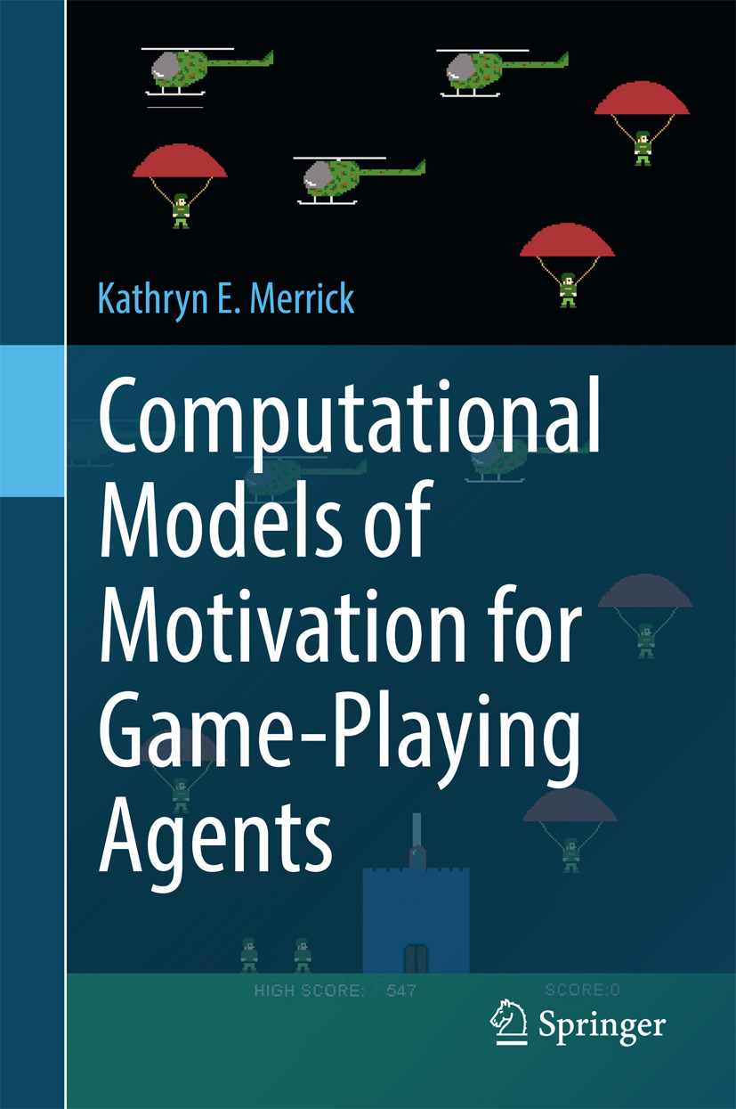 Merrick, Kathryn E. - Computational Models of Motivation for Game-Playing Agents, ebook