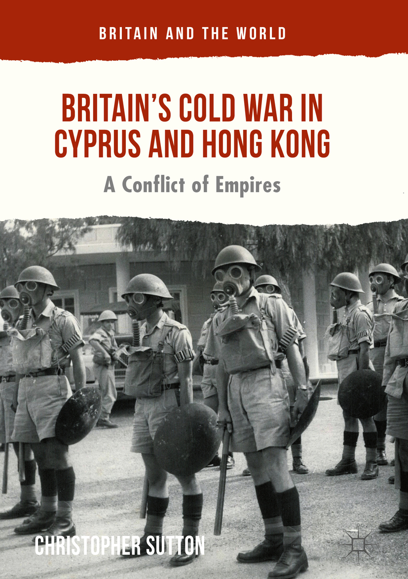Sutton, Christopher - Britain's Cold War in Cyprus and Hong Kong, e-kirja