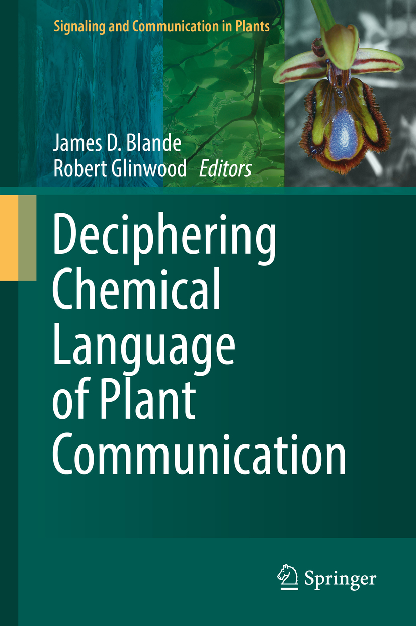 Blande, James D. - Deciphering Chemical Language of Plant Communication, e-bok