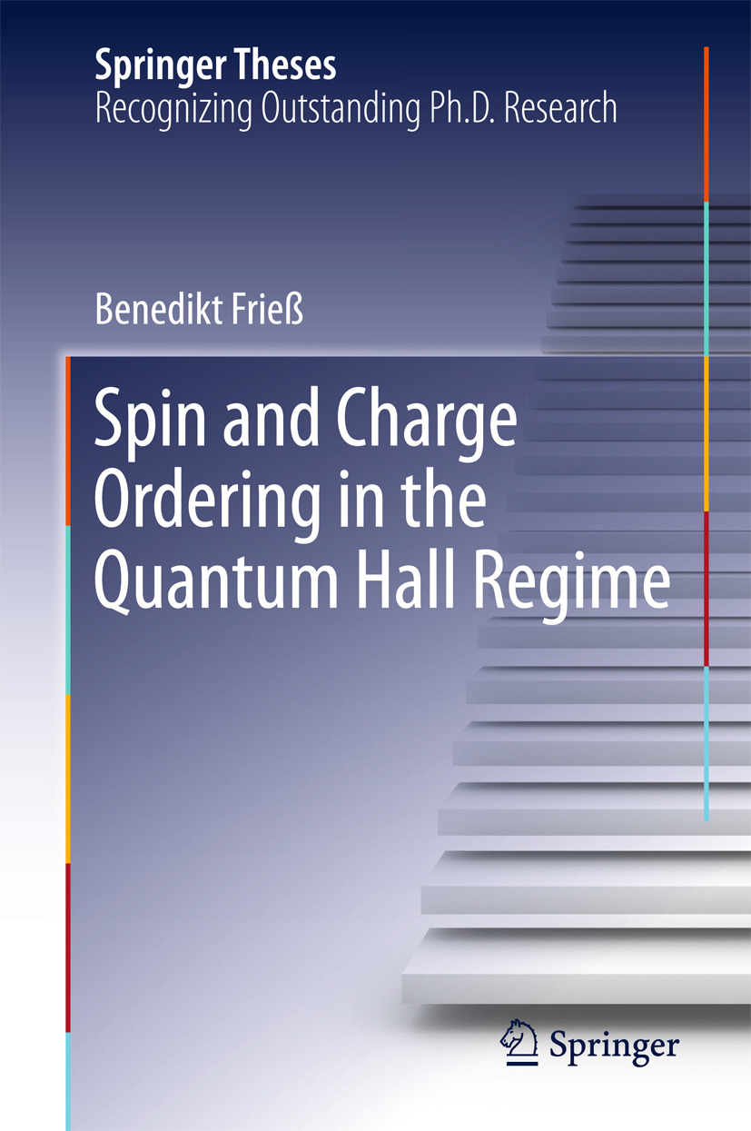 Frieß, Benedikt - Spin and Charge Ordering in the Quantum Hall Regime, ebook