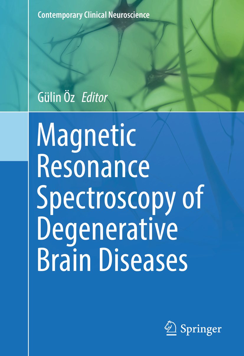 Öz, Gülin - Magnetic Resonance Spectroscopy of Degenerative Brain Diseases, ebook