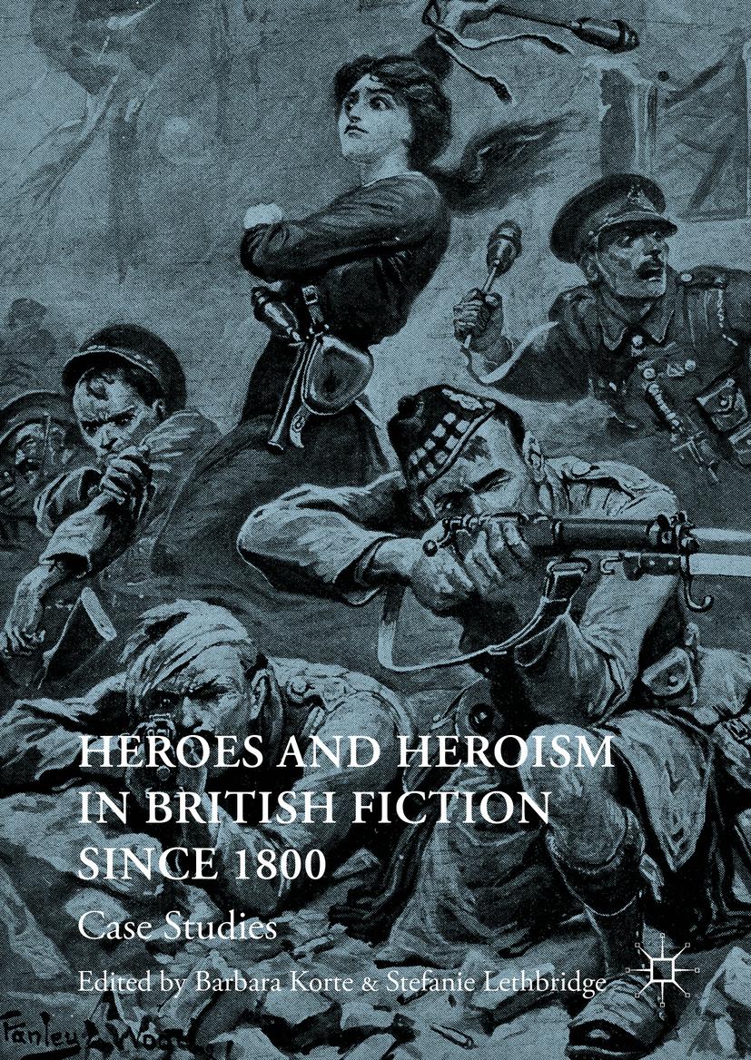 Korte, Barbara - Heroes and Heroism in British Fiction Since 1800, ebook