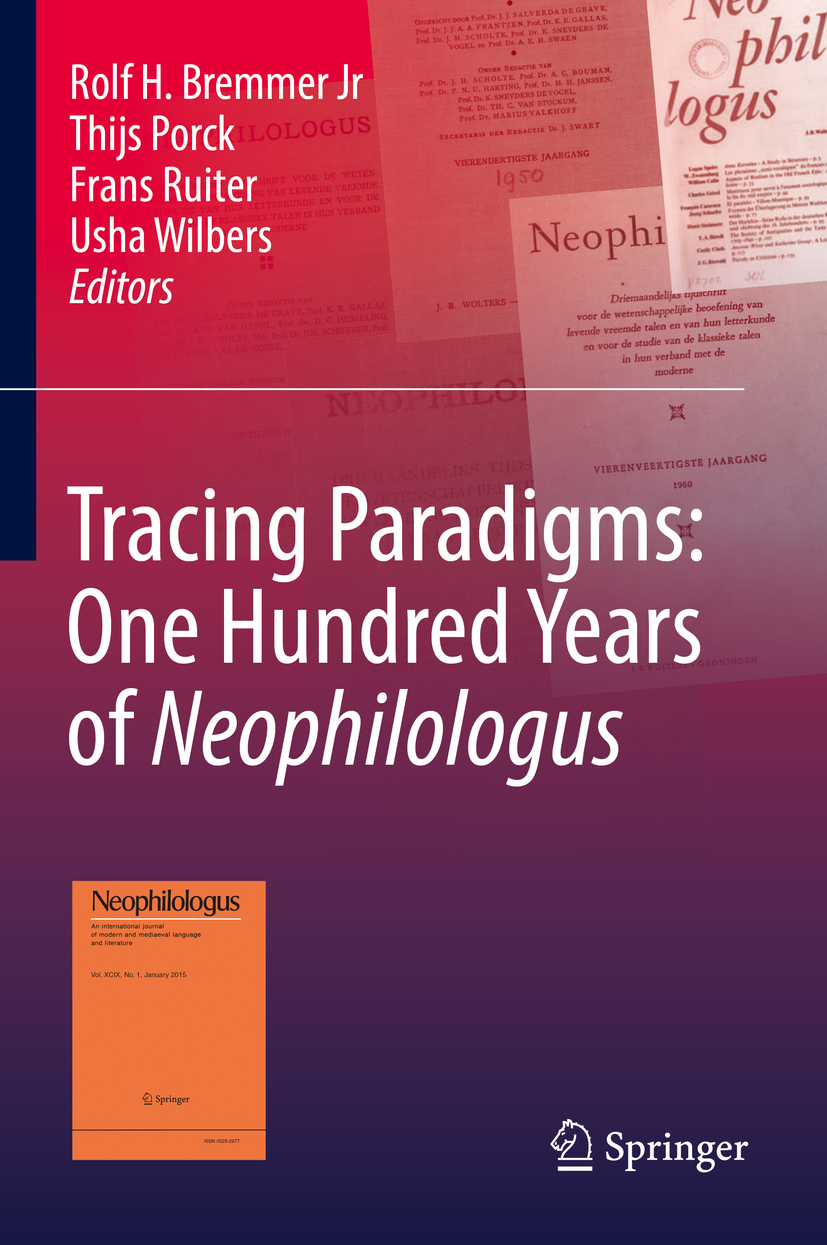 Jr, Rolf H. Bremmer - Tracing Paradigms: One Hundred Years of Neophilologus, ebook