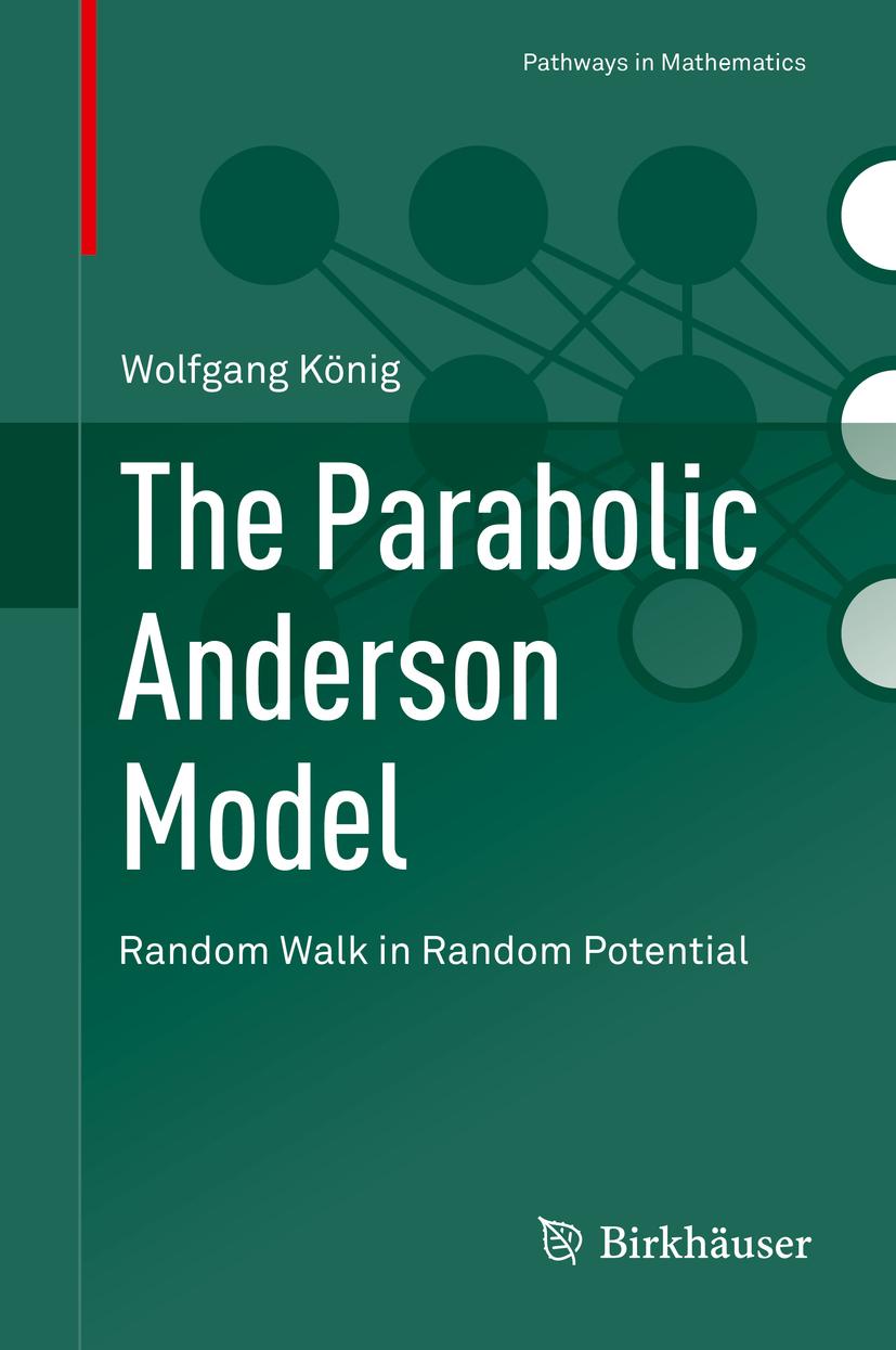 König, Wolfgang - The Parabolic Anderson Model, ebook