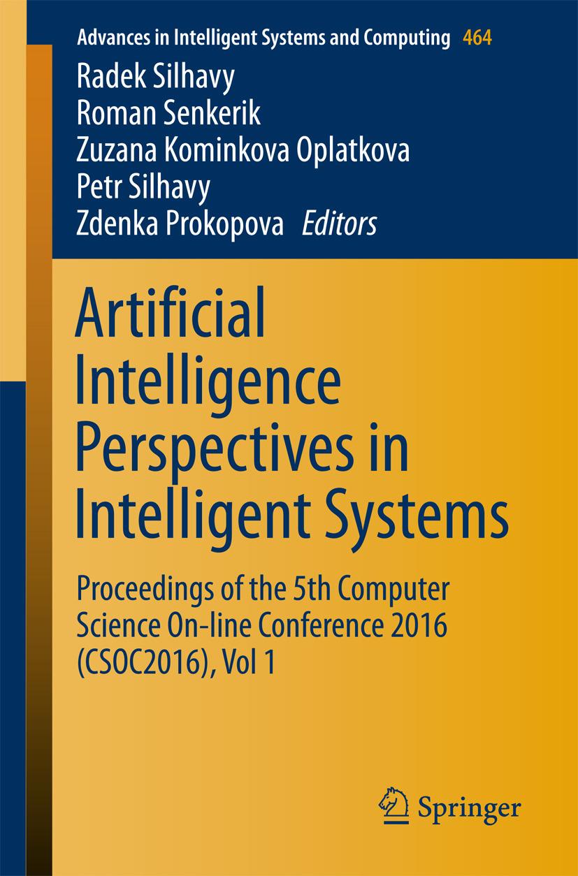 Oplatkova, Zuzana Kominkova - Artificial Intelligence Perspectives in Intelligent Systems, ebook