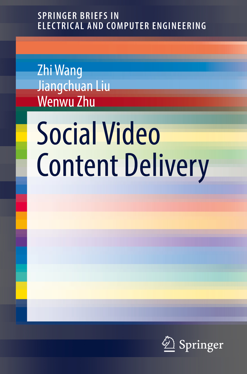 Liu, Jiangchuan - Social Video Content Delivery, ebook