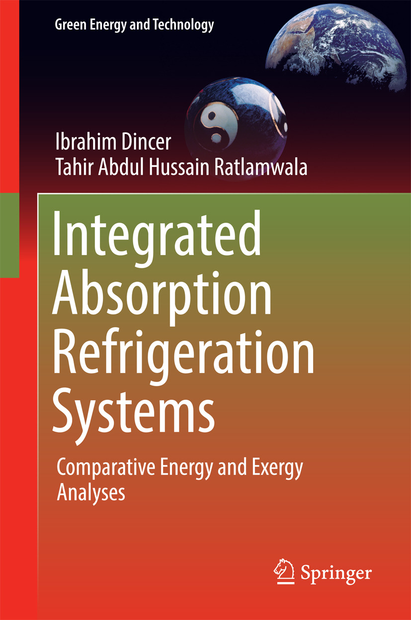 Dincer, Ibrahim - Integrated Absorption Refrigeration Systems, ebook