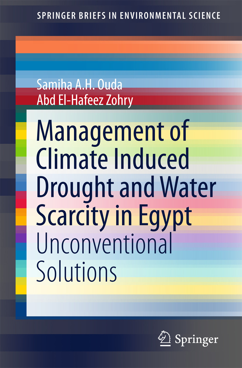 Ouda, Samiha A.H. - Management of Climate Induced Drought and Water Scarcity in Egypt, ebook