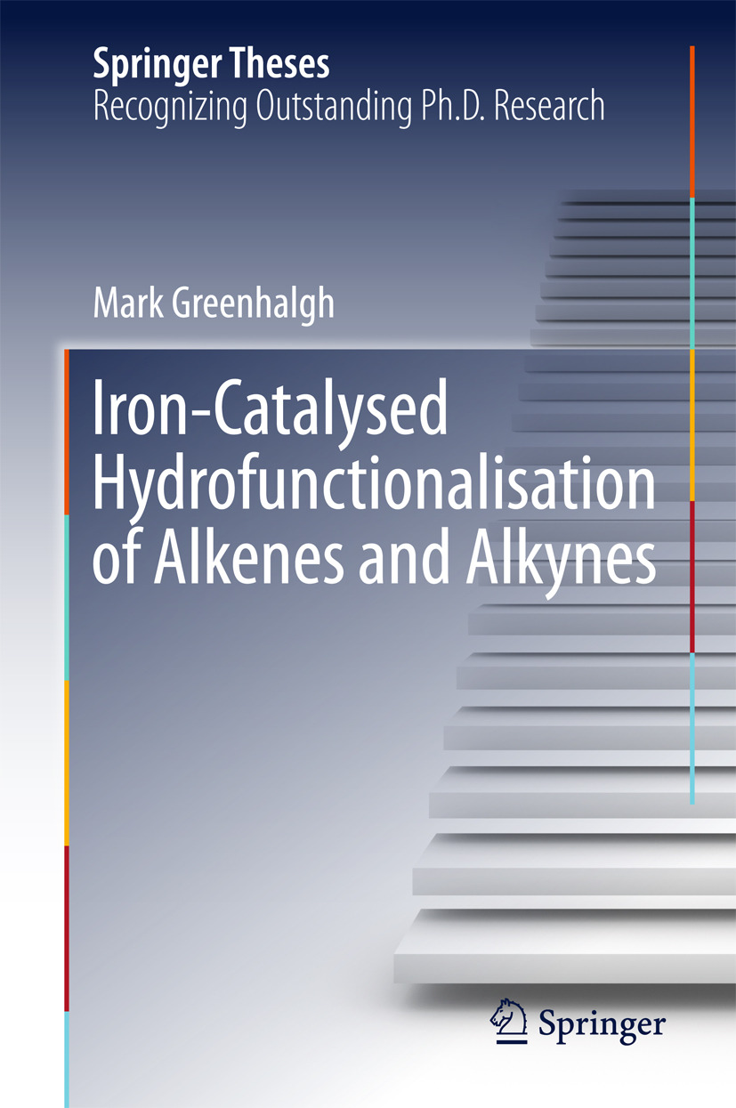 Greenhalgh, Mark - Iron-Catalysed Hydrofunctionalisation of Alkenes and Alkynes, e-bok