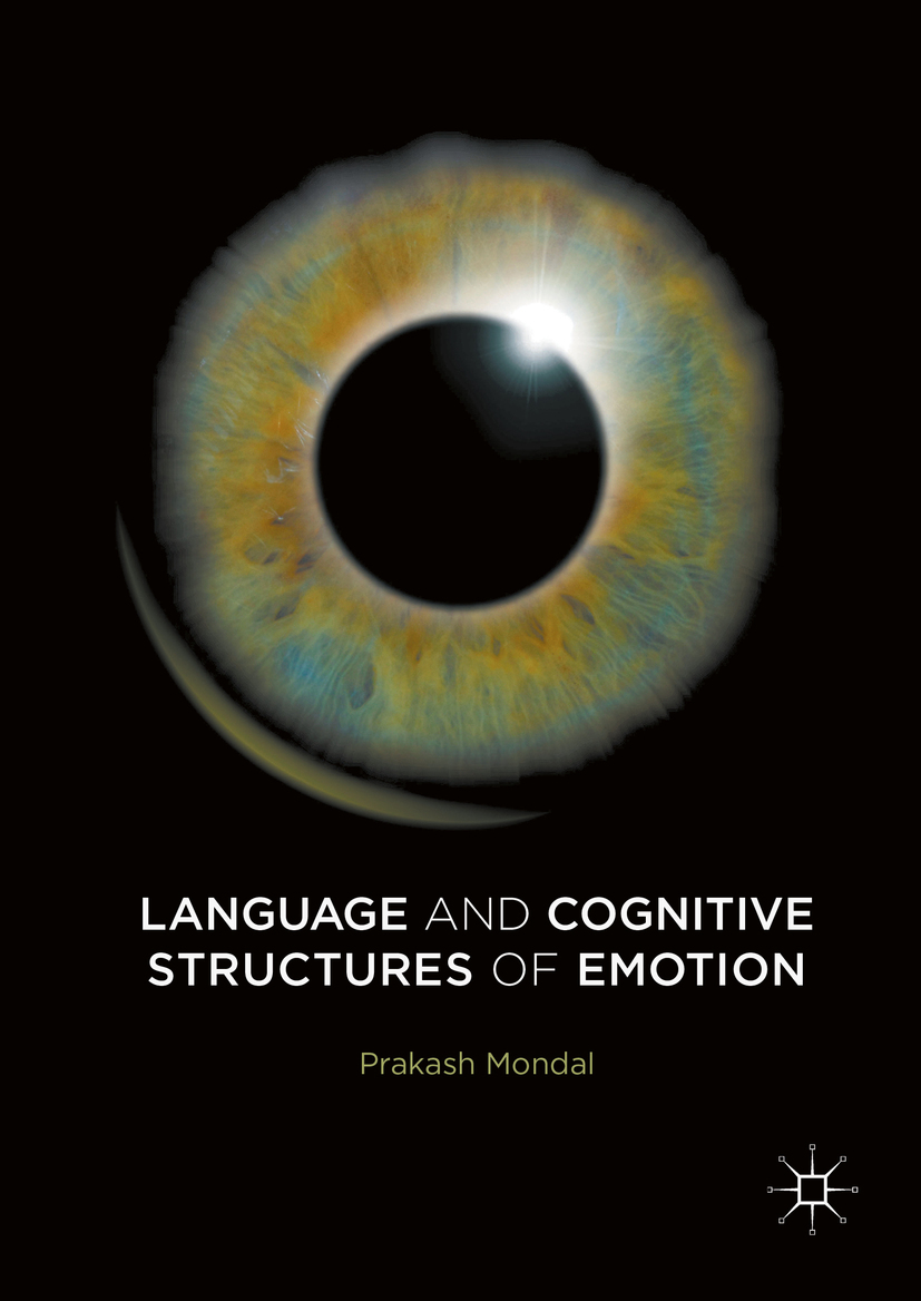 Mondal, Prakash - Language and Cognitive Structures of Emotion, ebook