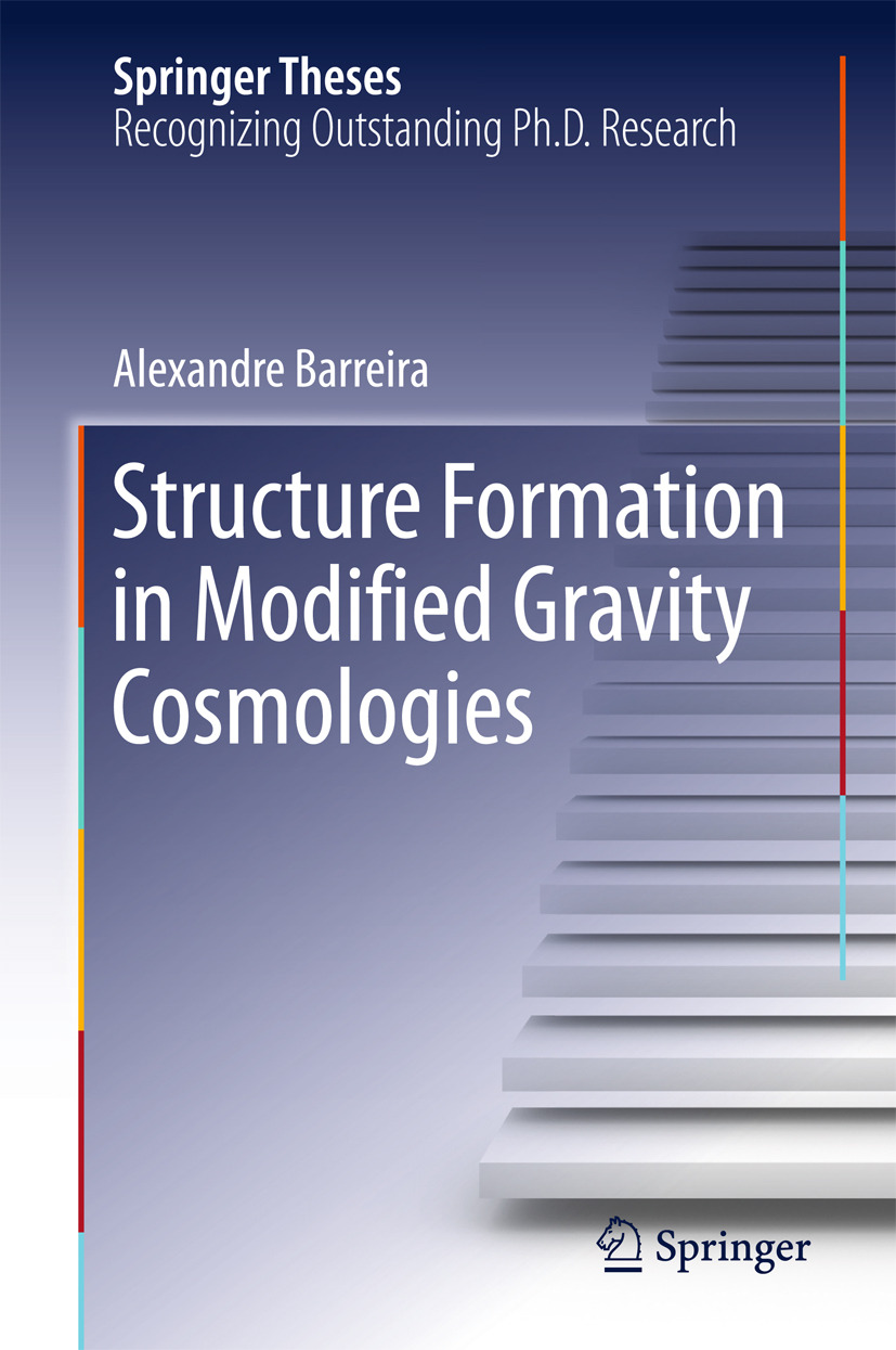 Barreira, Alexandre - Structure Formation in Modified Gravity Cosmologies, ebook