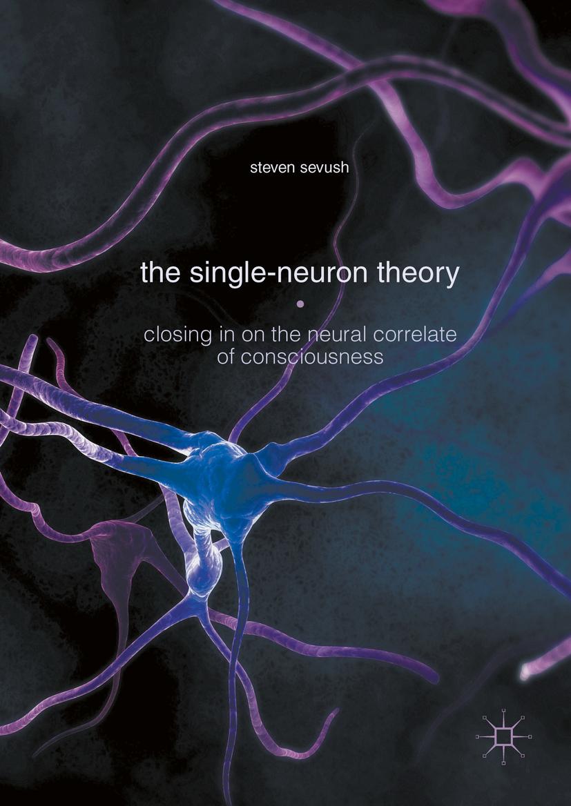 Sevush, Steven - The Single-Neuron Theory, ebook