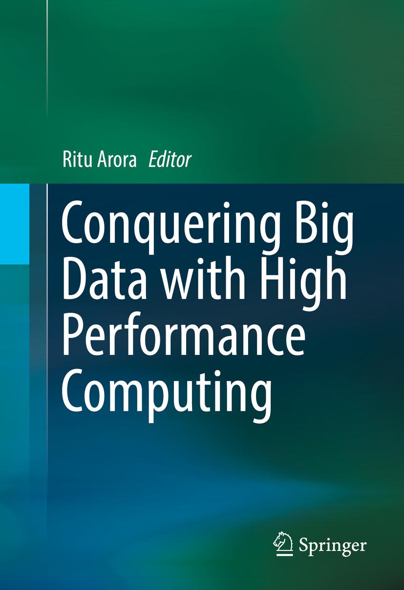 Arora, Ritu - Conquering Big Data with High Performance Computing, ebook