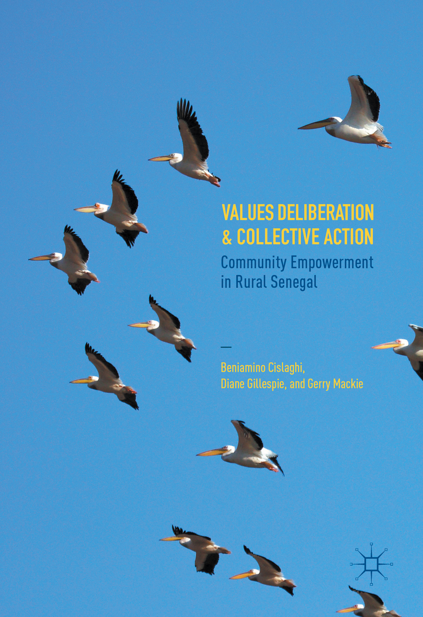 Cislaghi, Beniamino - Values Deliberation and Collective Action, ebook