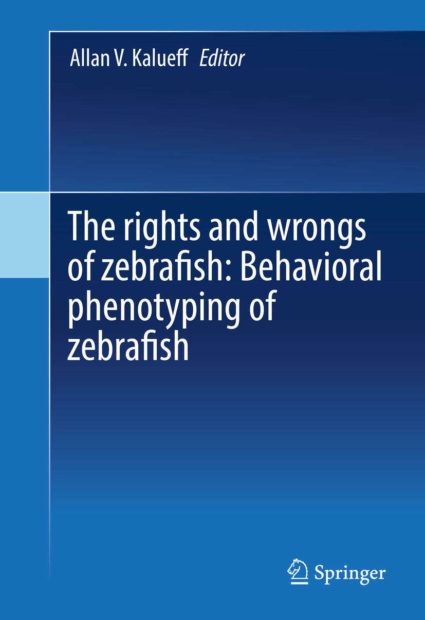 Kalueff, Allan V. - The rights and wrongs of zebrafish: Behavioral phenotyping of zebrafish, ebook