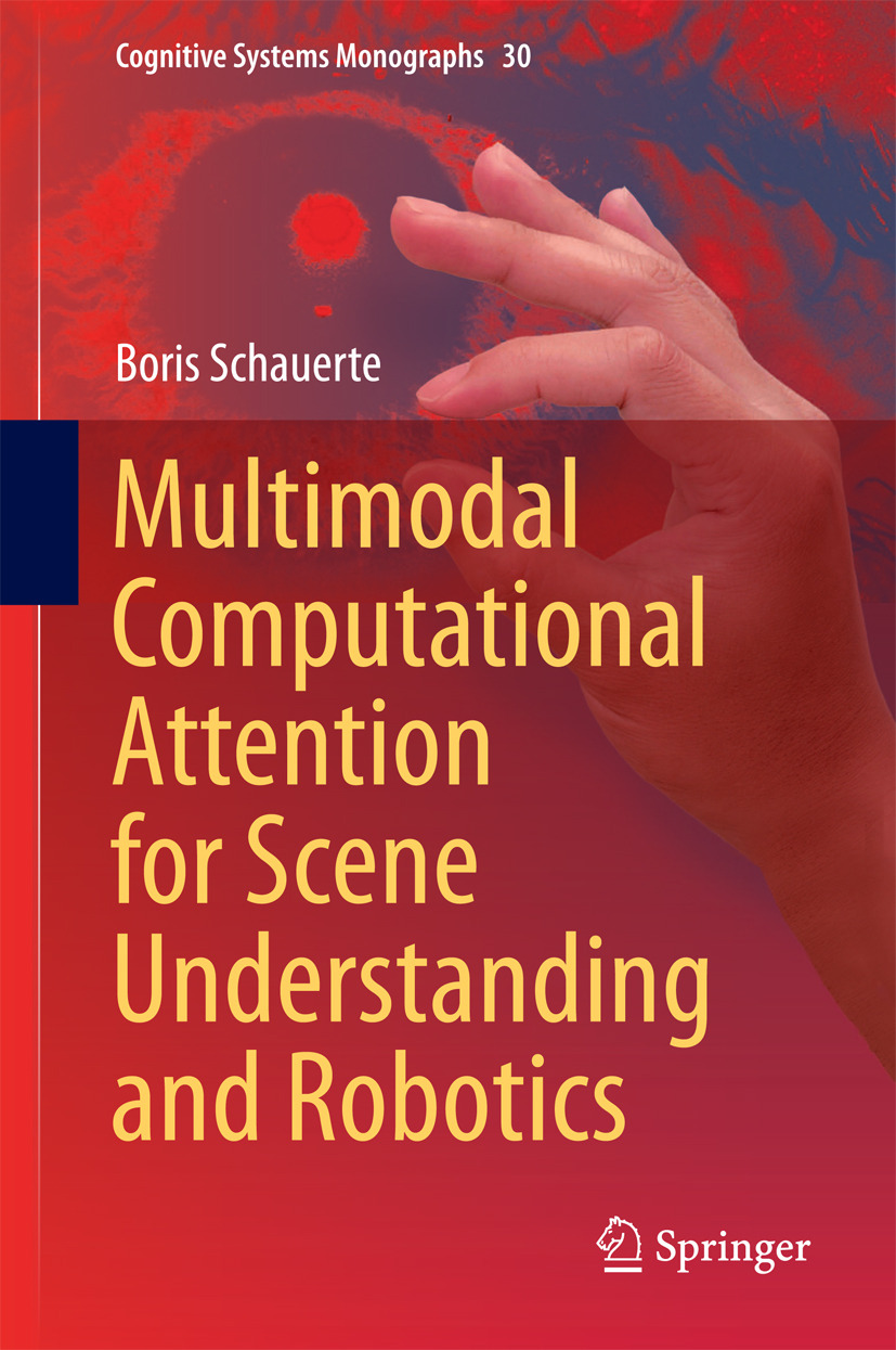 Schauerte, Boris - Multimodal Computational Attention for Scene Understanding and Robotics, ebook