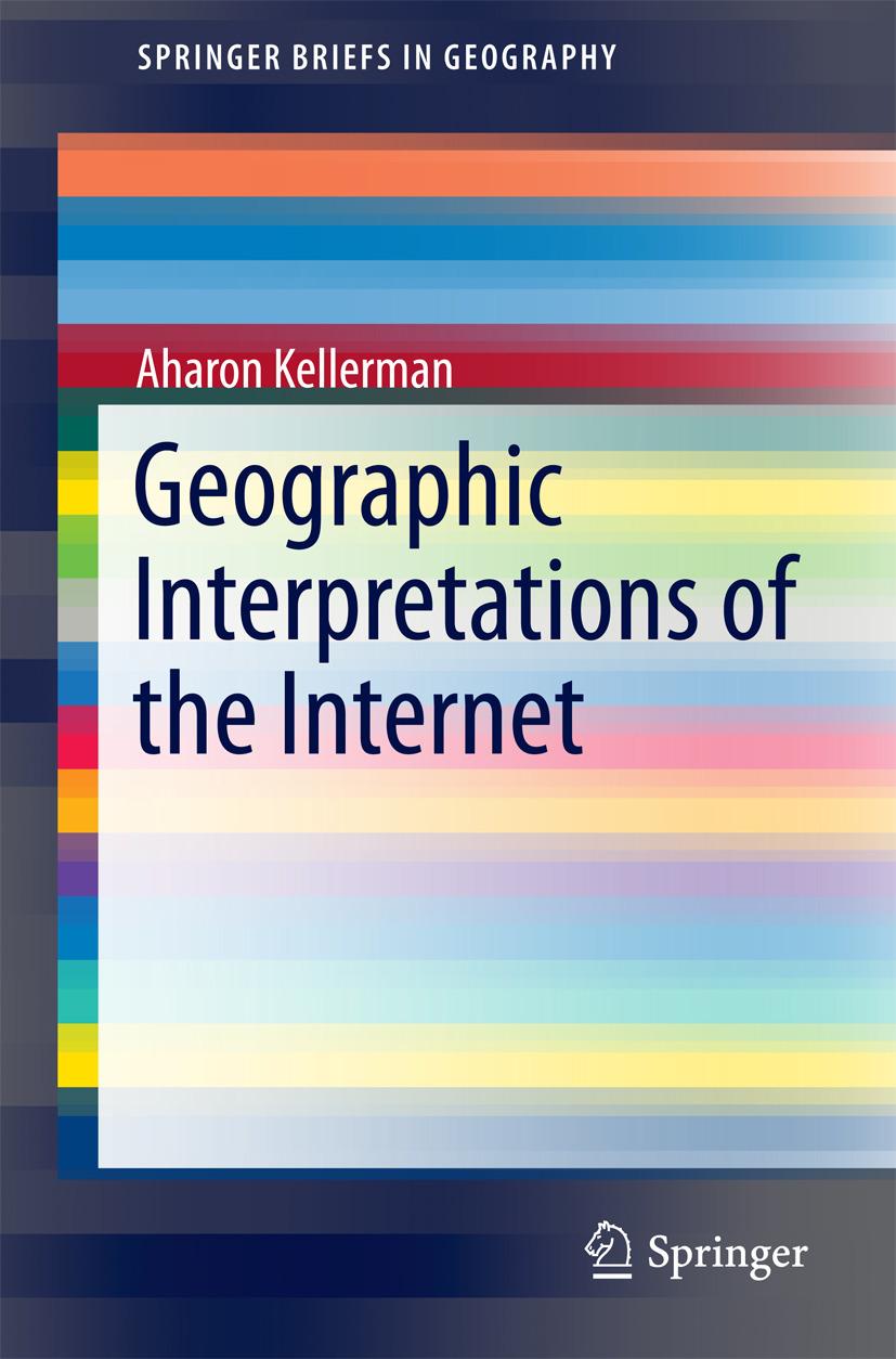 Kellerman, Aharon - Geographic Interpretations of the Internet, ebook