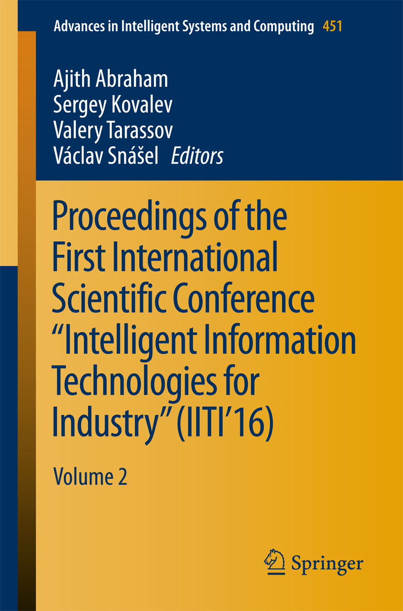 """Abraham, Ajith - Proceedings of the First International Scientific Conference """"Intelligent Information Technologies for Industry"""" (IITI'16), e-bok"""