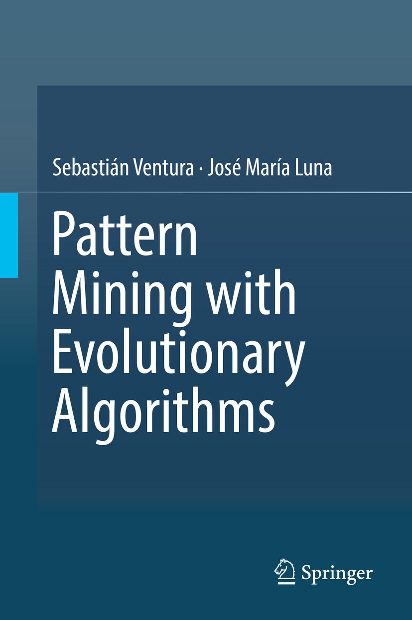 Luna, José María - Pattern Mining with Evolutionary Algorithms, ebook