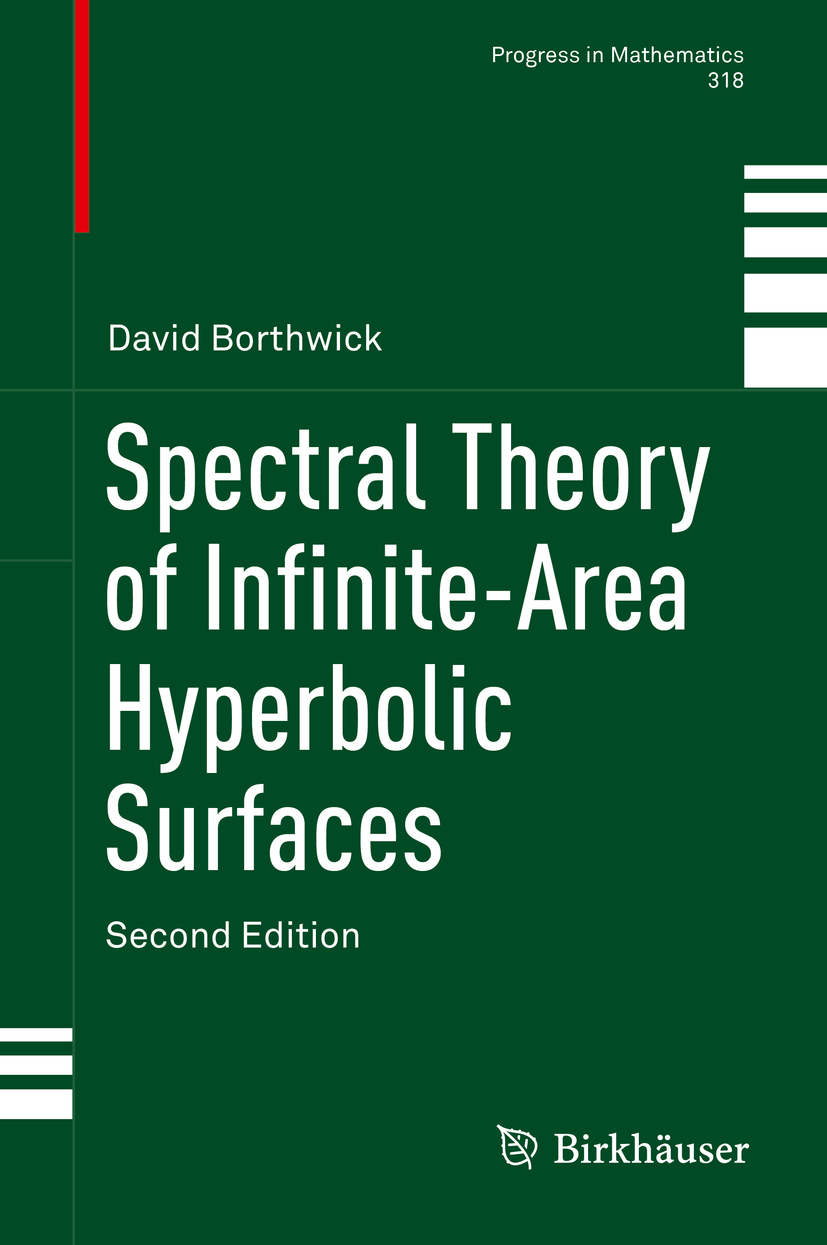 Borthwick, David - Spectral Theory of Infinite-Area Hyperbolic Surfaces, ebook
