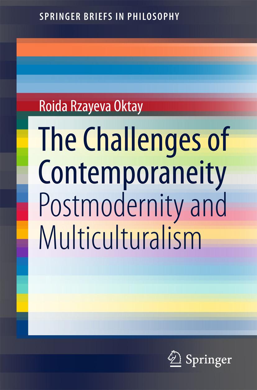 Oktay, Roida Rzayeva - The Challenges of Contemporaneity, ebook